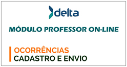 Sistema de Gestão Educacional - Professor - Ocorrências - Cadastro e envio